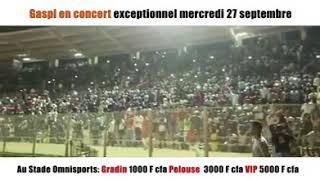 Gaspi vous donne rendez vous le 27 septembre 2017 concert au stade omnisports de Bamako Wara gang