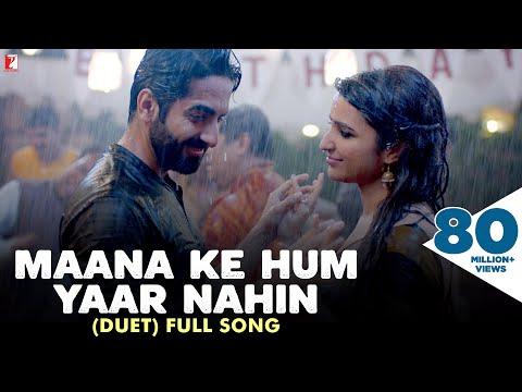Xxx Mp4 Maana Ke Hum Yaar Nahin Duet Full Song Meri Pyaari Bindu Ayushmann Parineeti Sonu Nigam 3gp Sex