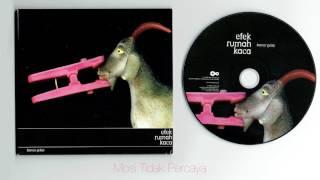 Efek Rumah Kaca - Kamar Gelap ( full album )