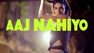 Iraj & Chingy Ft. Neha Kakkar, Yama, Tony T - Nachna(DJ AKS Remix)