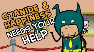 Cyanide & Happiness Needs Your Help