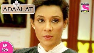 Adaalat - अदालत - Episode 398 - 26th October, 2017