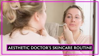 Aesthetic Doctor's Daytime Skincare Routine