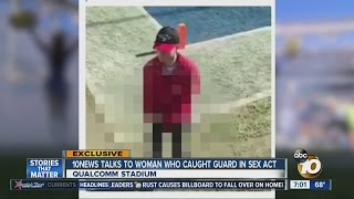 Woman who captured security guard's sex act on video talks to 10News