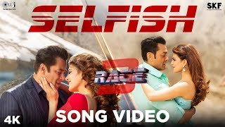Selfish Song Video - Race 3 | Salman Khan, Bobby, Jacqueline | Atif Aslam, Iulia Vantur | Vishal