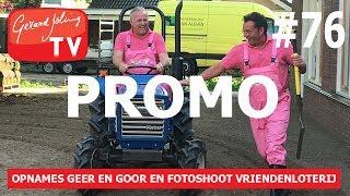 PROMO - OPNAMES GEER EN GOOR EN FOTOSHOOT VRIENDENLOTERIJ - Gerard Joling #VLOG76