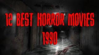 12 Best Horror Movies - 1990