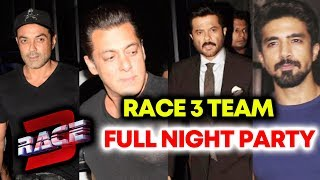 RACE 3 Team FULL NIGHT PARTY   Salman Khan, Anil Kapoor, Saqib Saleem, Bobby Deol