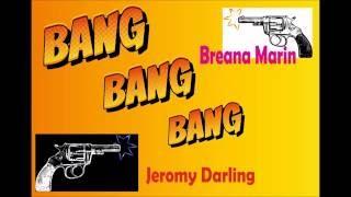 Heludee - Bang bang bang feat. Jeromy Darling & Breana Marin