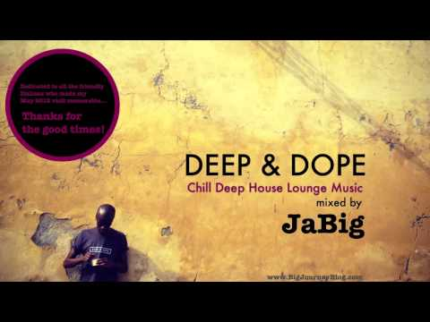 Chill deep house lounge music dj mix playlist by jabig for Yt house music