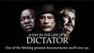 A day in the life…OF A DICTATOR!!! NF#47