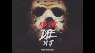Kid Ink - Die In It (Instrumental)