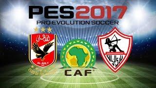 PS4 PES 2017 Gameplay Al Ahly vs Zamalek HD