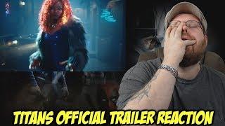 Titans Official Trailer - Reaction!!!
