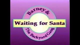 Barney: Waiting for Santa Custom Theme (Backyard Gang Version)