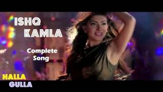 Ishq Kamla Complete Video Song l Halla Gulla Pakistani Movie 2015