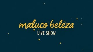 Maluco Beleza LIVESHOW - Dr. Manuel Pinto Coelho