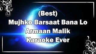 Mujhko Barsaat Bana Lo Karaoke with Lyrics + MP3   Armaan Malik   Junooniyat   Fire Universal