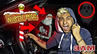 DO NOT LOOK FOR SANTA CLAUS ON NORTH POLE STREET AT 3AM!! *OMG I FOUND SANTA CLAUS IN REAL LIFE*