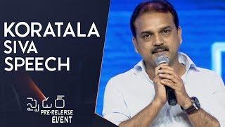 Director Koratala Siva Speech @ Spyder Pre Release Event   Mahesh Babu   A R Murugadoss