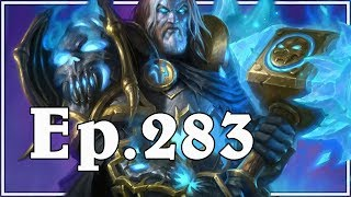 Funny And Lucky Moments - Hearthstone - Ep. 283