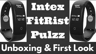 Hindi | Intex Fitrist Pulzz Unboxing & First Look Review | Sharmaji Technical