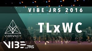 [1st Place] TLxWC | VIBE JRS 2016 [@VIBRVNCY Front Row 4K] #vibejrs2016