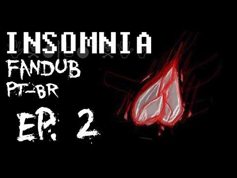 Insomnia #2 - Undertale Fan Dublagem PT-BR