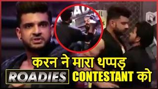 SHOCKING!! Karan Kundra Slaps And Beats Roadies Contestant In Audition