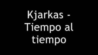 Download Kjarkas - tiempo al tiempo