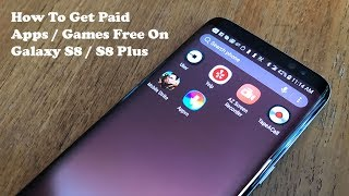 How To Get Free Paid Apps / Games On Galaxy S8 / Galaxy S8 Plus - Fliptroniks.com