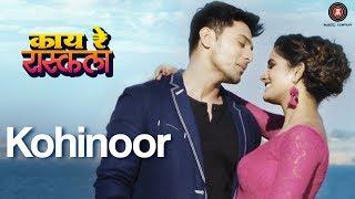 Kohinoor - Kaay Re Rascalaa | Gaurav Ghatnekar & Bhagyashree Mote | Sonu Nigam & Meenal Jain