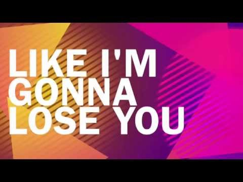 Like I m Gonna Lose You Meghan Trainor ft. John Legend Lyrics