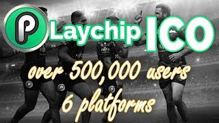 PlayChip ICO -500k Users- $430M Turnover!