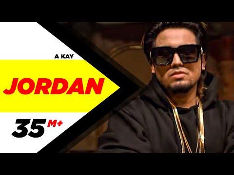 Jordan (Full Song) | A Kay | Latest Punjabi Song 2016 | Speed Records