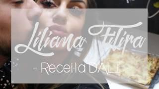 RECEITA SAUDÁVEL DALI // LILIANA FILIPA