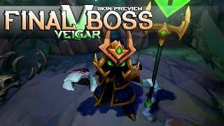 League of Legends: Final Boss Veigar (Skin Preview)