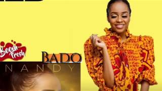 Nandy - Bado ( official music)