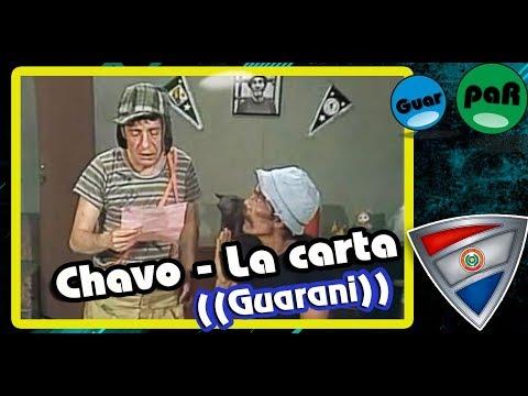 Xxx Mp4 Chavo Lee La Carta De La Chilindrina Doblaje En Guarani GuarpaR 3gp Sex