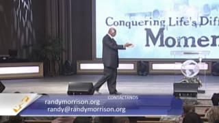 Randy Morrison - Superando los Momentos Difíciles - Parte 6