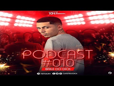 Xxx Mp4 PODCAST 010 DJ NEM DO DICK 2018 3gp Sex