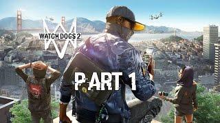 تختم لعبة Watch Dogs 2 Arabic بالترجمة العربية الحلقة #1   Watch Dogs 2 Gameplay Walkthrough Part 1