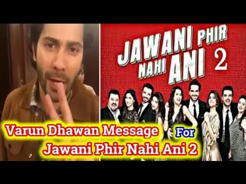 Xxx Mp4 Varun Dhawan Video Message For Pakistani Film Jawani Phir Nahi Ani 2 2018 3gp Sex