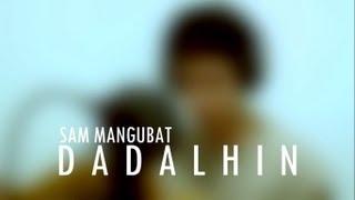 Dadalhin - Sam Mangubat (Bryan Termulo Cover)
