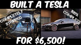 This Guy Built a Tesla Model S from Parts & It Only Cost $6,500! Here's how he did it!