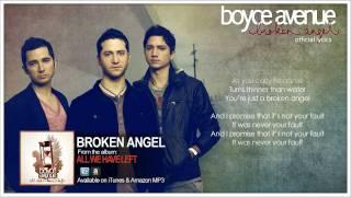 Boyce Avenue - Broken Angel (Lyric Video)(Original Song) on Apple & Spotify