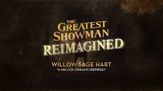 Willow Sage Hart - A Million Dreams (Reprise) [Official Lyric Video]