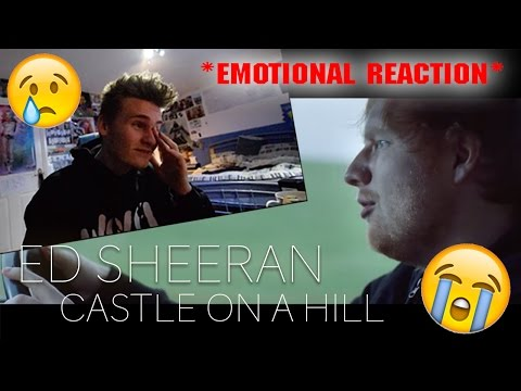Download CASTLE ON A HILL MUSIC VIDEO EMOTIONAL REACTION *Ed Sheeran* On Musiku.PW