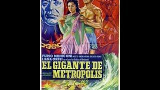 El Gigante de Metrópolis.