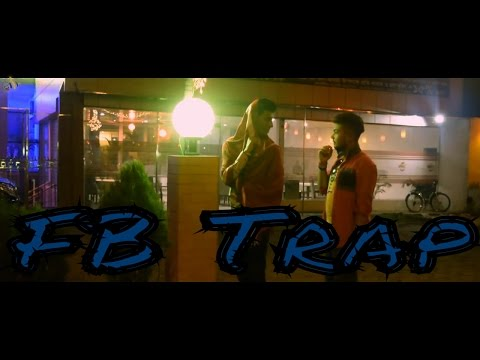 Bengali Short Film 2017   FB Trap